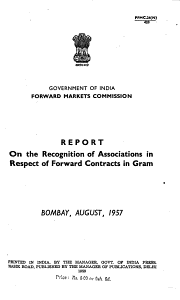 Report on the Recognition of Associations in Respect of Forward Contracts in Gram  Bombay  August  1957 PDF