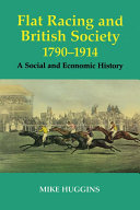 Flat Racing and British Society, 1790-1914