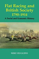 Flat Racing and British Society, 1790-1914