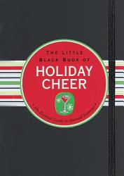 The Little Black Book Of Holiday Cheer Book PDF