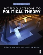 Introduction to Political Theory: Edition 3