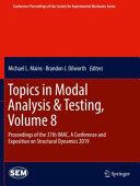 Topics in Modal Analysis & Testing
