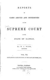 Reports of Cases Argued and Determined in the Supreme Courts of the State and Territory of Kansas: Volume 7