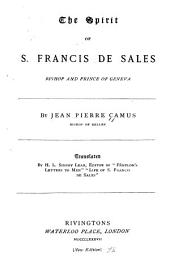 The Spirit of S. Francis de Sales ...