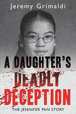 A Daughter s Deadly Deception