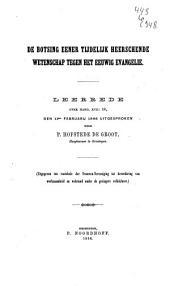 De botsing eener tijdelijk heerschende wetenschap tegen het eeuwig Evangelie: leerrede over Handelingen XVII: 18 : den 11den februarij 1866 uitgesproken