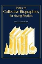 Index to Collective Biographies for Young Readers