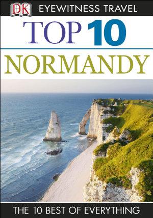 DK Eyewitness Top 10 Travel Guide  Normandy