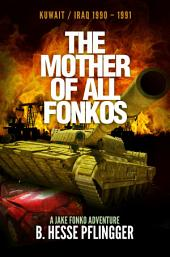 The Mother of All Fonkos