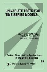 Univariate Tests for Time Series Models