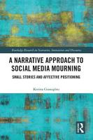 A Narrative Approach to Social Media Mourning PDF