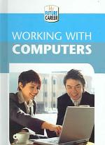 Working with Computers