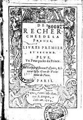 Les recherches de la France: livre premier et livre second