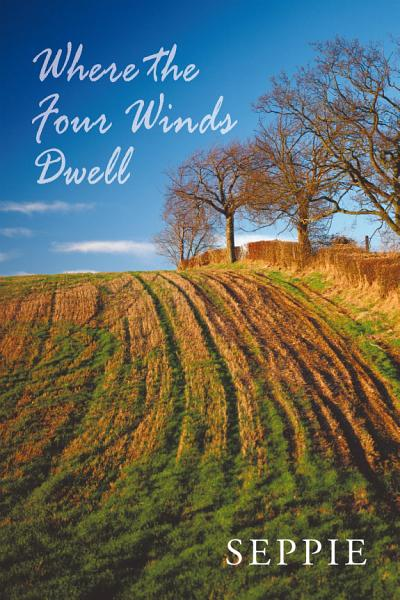 Where the Four Winds Dwell