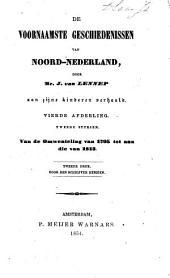 De voornaamste geschiedenissen van Noord-Nederland: Volume 10