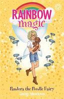 Rainbow Magic: Pandora the Poodle Fairy