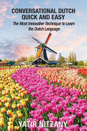 Conversational Dutch Quick and Easy PDF