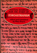 Textual Sources for the Study of Zoroastrianism
