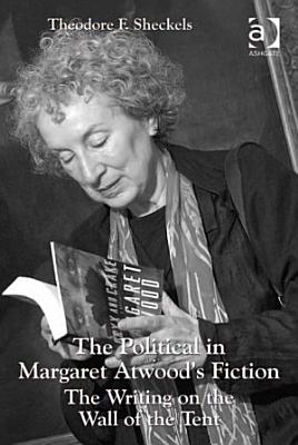 The Political in Margaret Atwood s Fiction