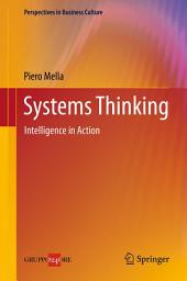 Systems Thinking: Intelligence in Action