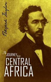 A Journey to Central Africa: Egypt and Soudan, 1851