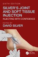 Silver s Joint and Soft Tissue Injection PDF