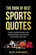 The Book of Best Sports Quotes