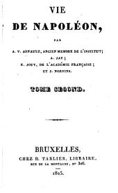 Vie de Napoléon, par A.V. Arnault [and others].