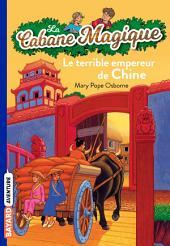 La Cabane Magique, Tome 9: Le terrible empereur de Chine