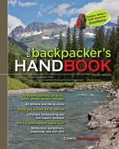 The Backpacker's Handbook, 4th Edition: Edition 4