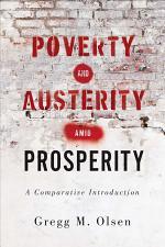 Poverty and Austerity amid Prosperity