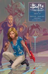 Buffy Season Ten Volume 6: Own It: Volume 6