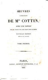 Oeuvres complètes de Mme. Cotton: avec une notice sur la vie et sur les écrits de l'auteur, Volume1
