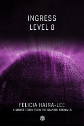 Ingress: Level 8