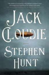 Jack Cloudie: A Novel