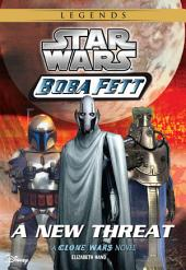 Star Wars: Boba Fett: New Threat