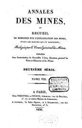 Annales des mines: ou recueil de mémoires sur l'exploitation des mines et sur les sciences et les arts qui s'y rapportent, Volume8