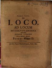De Loco, Ad Locum