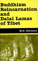 Buddhism  Reincarnation  and Dalai Lamas of Tibet PDF
