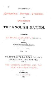 The Principal Navigations, Voyages, Traffiques, and Discoveries of the English Nation: Volume 3
