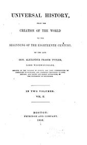 Universal History, from the Creation of the World to the Beginning of the Eighteenth Century: Volume 2