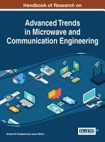 Handbook of Research on Advanced Trends in Microwave and Communication Engineering PDF