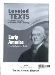 Leveled Texts for Differentiated Content-Area Literacy: Early America Kit