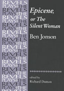 Epicene, Or, The Silent Woman