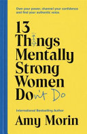 13 Things Strong Women Don T Do Book PDF