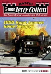 Jerry Cotton - Folge 2851: 1000 Karat kennen keine Skrupel