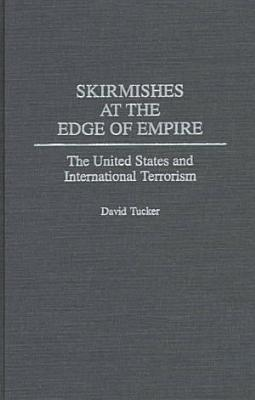 Skirmishes at the Edge of Empire PDF