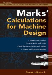 Mark's Calculations For Machine Design