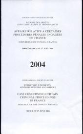 Affaire relative à certaines procédures pénales engagées en France (République du Congo c. France): ordonnance du 17 juin 2004