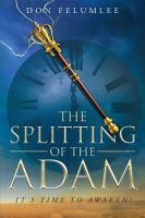 The Splitting of the Adam  It s time to Awaken  PDF